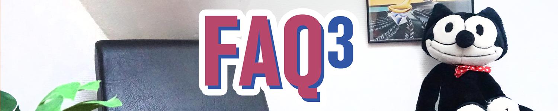 Je réponds à vos questions (FAQ #3)