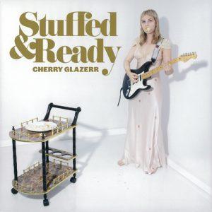 """Cherry Glazerr, """"Stuffed & Ready"""""""